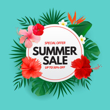Summer Sale Poster. Natural Background With Tropical Palm And Monstera Leaves, Exotic Flower. Vector Illustration