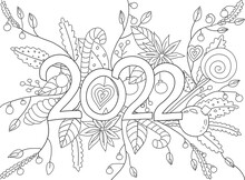 Hand Drawing Coloring Page For Kids And Adults. Holiday Greeting New Year 2022. Beautiful Drawing With Patterns And Small Details. Coloring Book Pictures. Vector