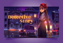 Detective Story Tour Banner With Woman Sleuth. Travel Agency Website With Cartoon Night City Street And Girl Spy. Vector Landing Page Of Journey With Criminal Investigation Story