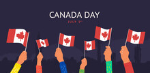 Celebration Happy Canada Day July 1st Vector Illustration. Cartoon Hands Wave Canada Flags On Dark Background.