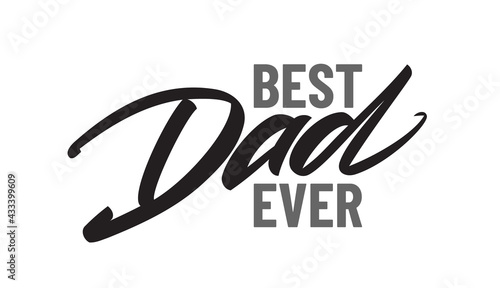 Canvas-taulu Vector type lettering composition Best Dad Ever