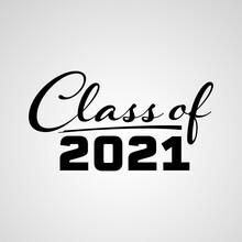 Vector Illustrate Design Graduation 2021 Logo. Class Of 2021, Senior 2021 Badges Design.