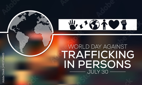 Fotografiet World day against trafficking in person is observed every year on July 30, Every year, millions of men, women, and children are trafficked worldwide