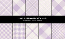 Check Plaid Pattern Set In Pastel Lilac And Off White. Seamless Light Tartan. Glen, Tweed, Gingham, Vichy, Buffalo Check, Tattersall, Windowpane, Houndstooth For Spring Summer Fashion Fabric Design.