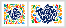 Thank You Handwritten Lettering. Unique Lettering, Thick Brush Calligraphy. Composition In A Square And A Rectangle With A Bright Colorful Ornament On A White Background. Vector Illustration.