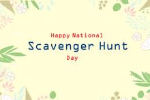 Happy National Scavenger Hunt Day