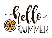 Hello Summer Lettering With Orange. Vector Illustration