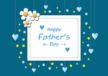 Father's Day Background Concept With Blue Hearts, Circle And Flowers On Blue Background, Poster, Postcard, Card, Banner, Space For The Text, Paper Cut Style.