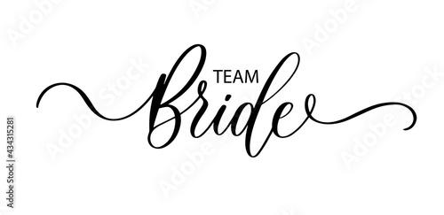 Team Bride Fototapeta