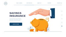 Savings Insurance Homepage Template. Insurance Agent Is Holding Hand Over The Piggy Bank To Protect Savings. Money Protection, Financial Saving Insurance For Web Site Design. Flat Vector Illustration