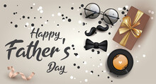 Card Or Banner On A Happy Father's Day In Black On A Gradient Gray Background With Around A Cup Of Coffee, A Mustache, A Bow Tie, A Gift, A Pair Of Glasses