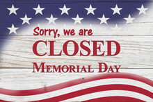 Closed Memorial Day Sign With USA Flag Stars