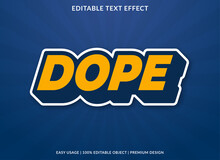 Dope Text Effect Template With Bold Style Use For Business Logo And Brand