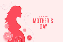 Mothers Day Greeting With Pregnant Women Flowers