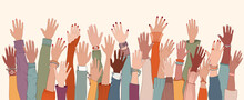 Group Of Diverse People With Raised Arms And Hands.Work Team.Support And Assistance.People Diversity. Multicultural And Multiethnic Community.Racial Equality.Collaboration. Communication