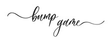 Bump Game Baby Shower Card. Wavy Elegant Calligraphy Spelling For Decoration On Baby Shower.