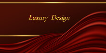 Red And Gold Luxurious Background. Dark Red Velvet Or Silk Wavy Swirl Drapery And Golden Glowing Border Lines. For VIP Premium Banner Or Voucher Abstract Design. Vector Illustration.