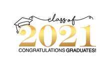 Black And Gold Badge Design Class Of 2021. With Gold Lettering Inscription And Academic Cap. High School Or College Graduation Vector Illustration Template On White