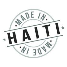 Made In Haiti Quality Original Stamp Design Vector Art Tourism Souvenir Round Seal Badge National Product.