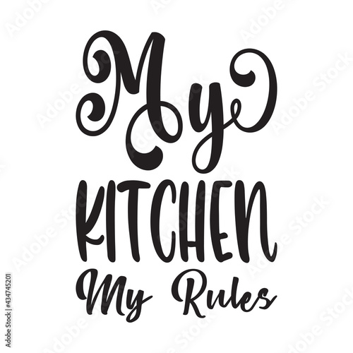 Fotografia my kitchen my rules quote letters