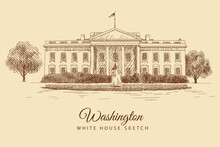 Sketch Of The White House In Washington, USA, Hand-drawn.