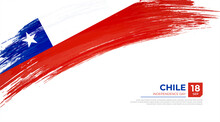 Flag Of Chile Country. Happy Independence Day Of Chile Background With Grunge Brush Flag Illustration