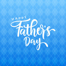 Happy Father's Day Illustration Vector Graphic Of Good For Greeting Card, Sale, Typography, Background. Fathers Day Holiday