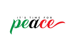 It's Time For Peace With Beautiful Handwritten Lettering Over White Background