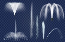 Fountain Jets. Realistic Water Splashes, Curved Sprays And Geysers. Fountains Cascade And Combination. Water Decoration For Park Vector Set