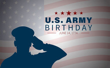 Vector Illustration Of U.S. Army Birthdays. Template For Background, Banner, Card, Poster With Text.