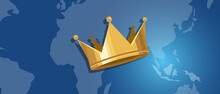 World Leader Gold Crown And Map Of The World Kingdom King Global Monarchy