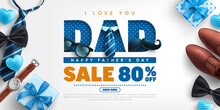 Father's Day Sale Poster Or Banner Template With Necktie,glasses And Gift Box On Blue.Greetings And Presents For Father's Day In Flat Lay Styling.Promotion And Shopping Template For Love Dad Concept