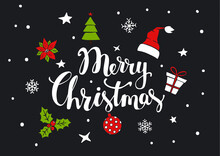 Merry Christmas Handwritten Text With Xmas Decoration As Santa Claus Hat, Gift Box, Pine Tree, Ball, Holly, Poinsettia Flower On Black Background With Stars And Snowflakes