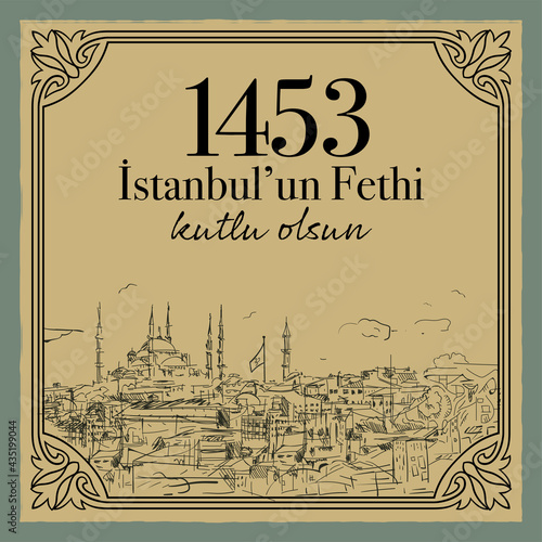 Canvastavla 29 Mayıs 1453 istanbul'un Fethi Kutlu Olsun, Translation: 29 may Day is Happy Conquest of Istanbul