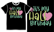 It's My Half Birthday, Romantic Heart Lover, Valentine Day Design
