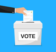 Voting Concept. Hand Puts Voting Ballot In Vote Box. Election Concept In Flat Style. Vector Illustration.