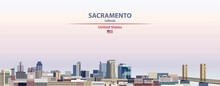 Sacramento Cityscape On Sunset Sky Background Vector Illustration With Country And City Name And With Flag Of United States