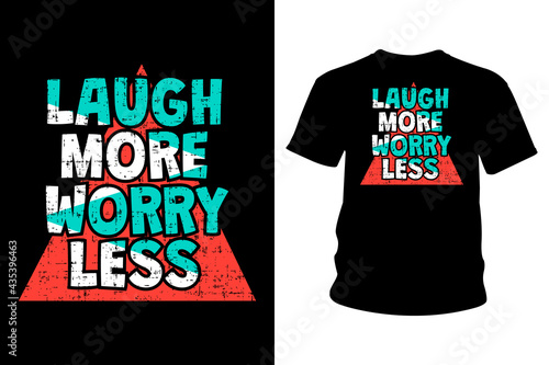 Платно Laugh More Worry Less Slogan T Shirt Typography Design