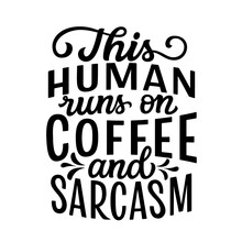 Sarcastic Quote, Hand Lettering