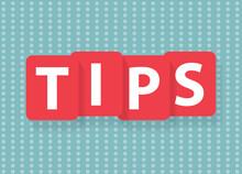 Tips Written On Red Tiles - Vector Illustration
