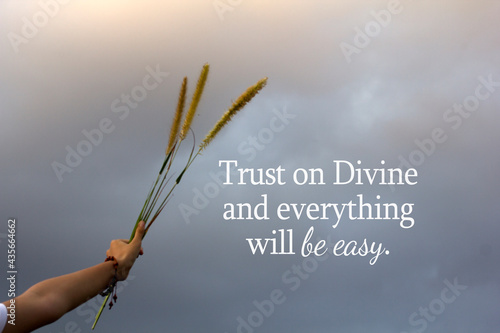 Spiritual inspirational quote - Trust on Divine and everything will be easy Fototapet