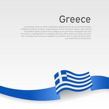 Greece Flag Background. Greece Flag Wavy Ribbon Color On A White Background. National Poster Design. State Greek Patriotic Banner, Flyer. Business Booklet. Vector Illustration