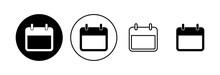 Calendar Icon Set. Calender Symbol. Calendar Vector Icon