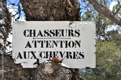Fotografia Pancarte à l'attention des chasseurs