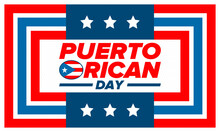 Puerto Rican Day. National Happy Holiday. Festival And Parade In Honor Of Independence And Freedom. Puerto Rico Flag. Latin American Country. Patriotic Elements. Vector Poster Illustration