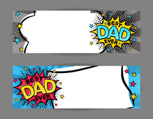 Best Dad Ever. Comic Banner In Pop Art Style. Cartoon Text Frame On A Ray Background. Comic Template For Web Design, Banners, Cards, Coupons And Posters. Vector Illustration For Father's Day.