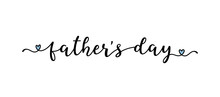 """Hand Sketched """"Fathers Day"""" Quote. Drawn Lettering For Postcard, Invitation, Poster"""