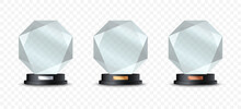 Glass Trophies With Golden, Silver And Bronze. Realistic Crystal Awards Or Acrylic Prizes. Winner Glass Cups On Stand. Vector Illustration.