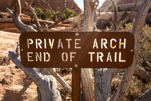Private Arch End Of Trail Sign