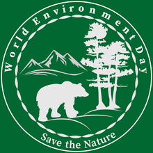 White Silhouette Of A Bear With Trees And Mountains On Green Background. Text - World Environment Day, Save The Nature